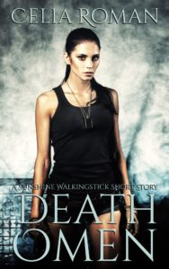 Death Omen (A SunshineWalkingstick Short Story) by Celia Roman
