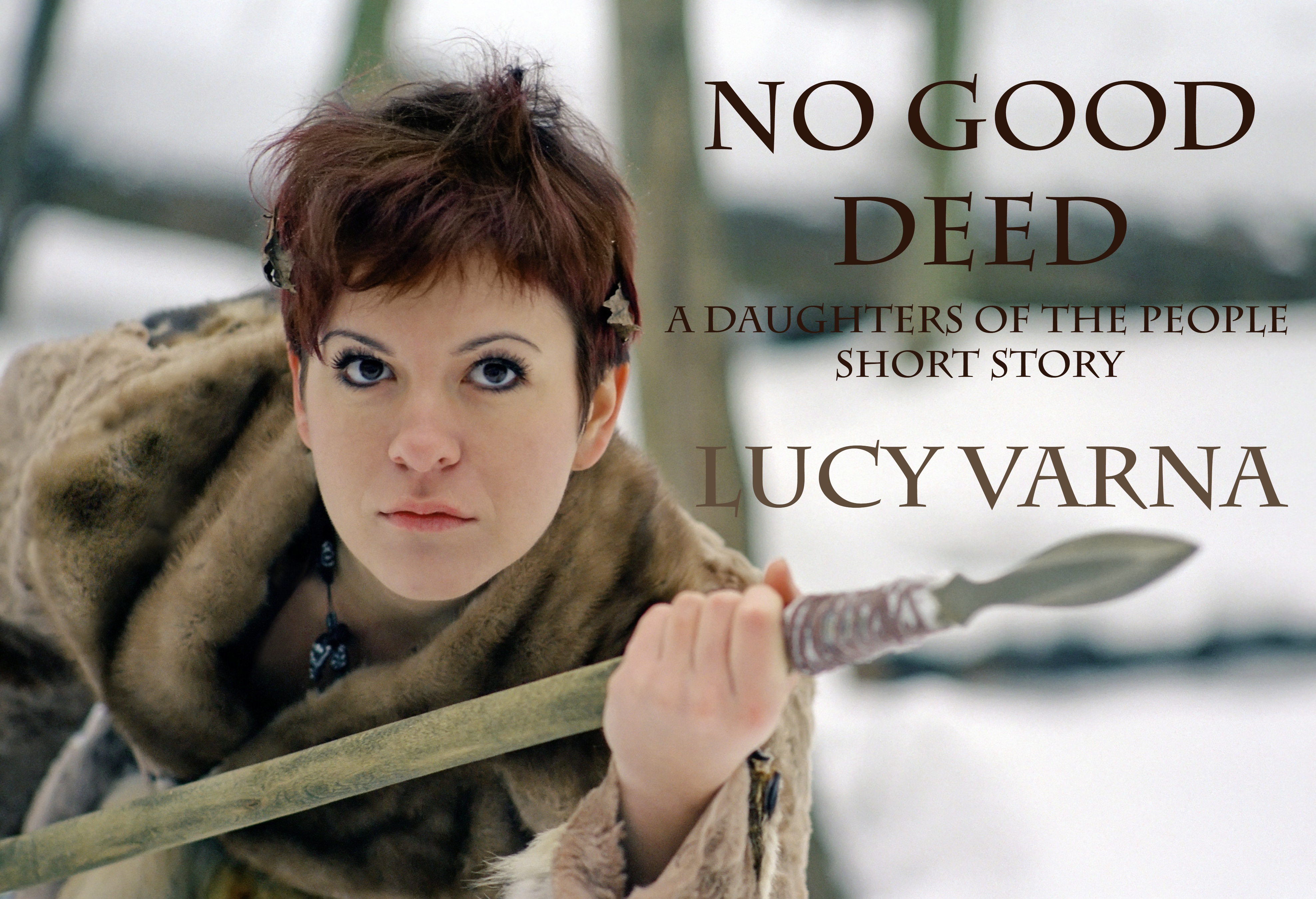 No Good Deed by Lucy Varna