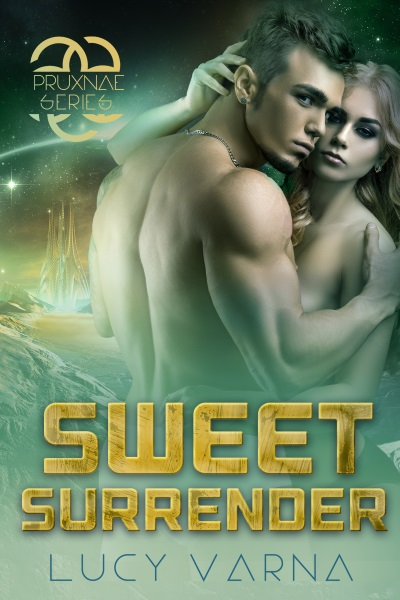 Sweet Surrender (The Pruxnae, Book 5) by Lucy Varna